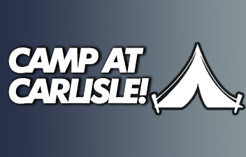 Camp with Carlisle Events to Maximize Your Event Experience